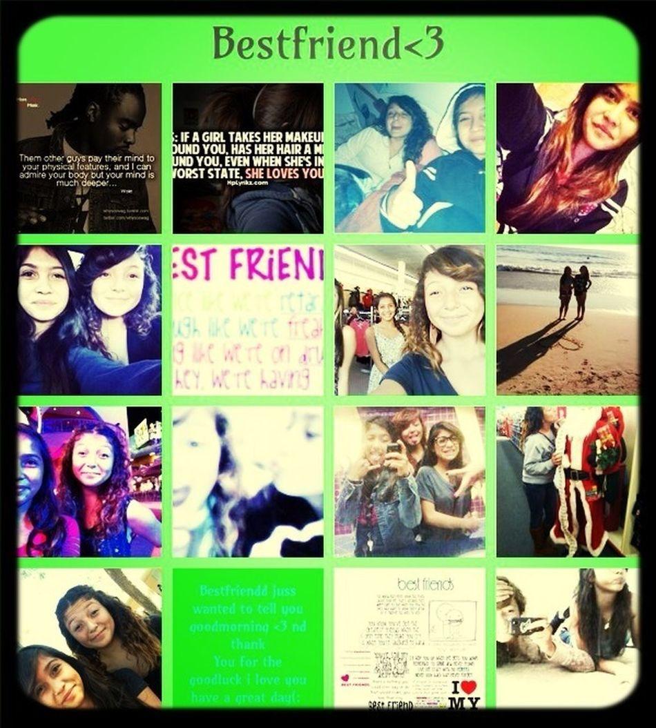 My Bestfriend <3