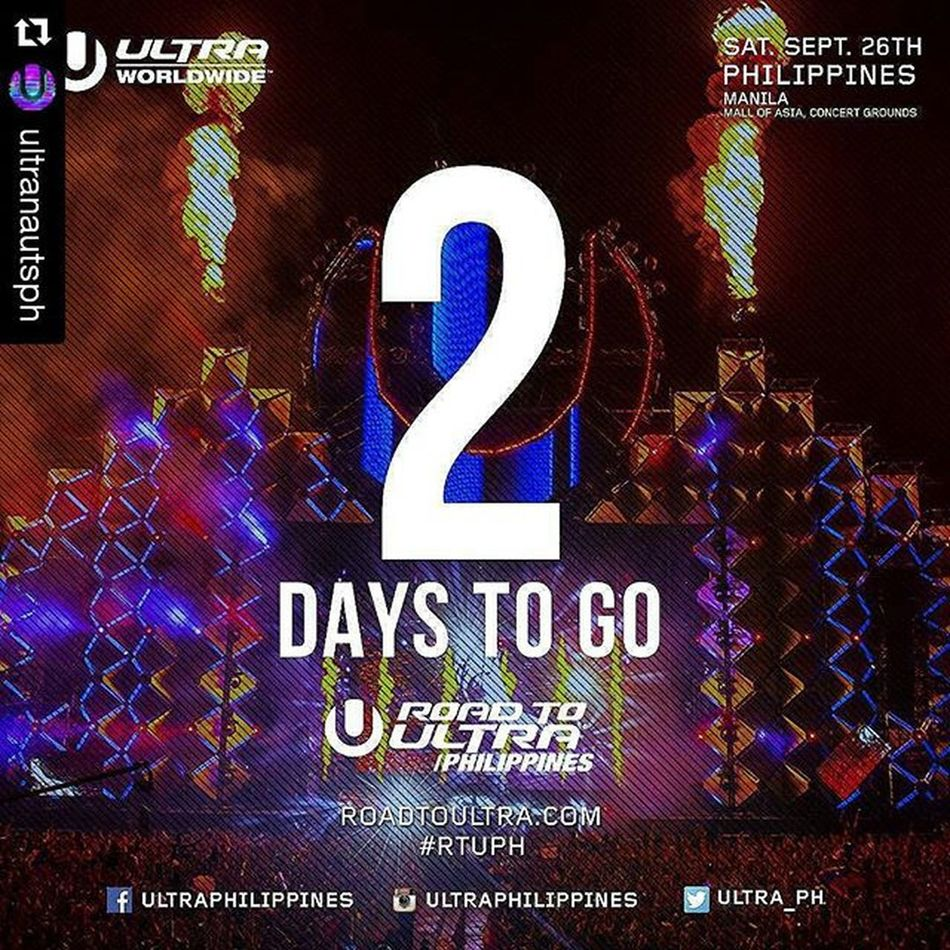 Roadtoultraphilippines2015 Repost @ultranautsph with @repostapp ・・・ We are exactly 2 days away from the very first Road to Ultra Philippines!! Are you excited yet? We're getting closer and closer to September 26, so you better get your tickets now! For table reservations or other inquires contact 09288655133 RTUPH Smartroadtoultraph Skrillex  Feddelegrand Wegogrand WandW Atrak Vicetone Mija Zedsdead