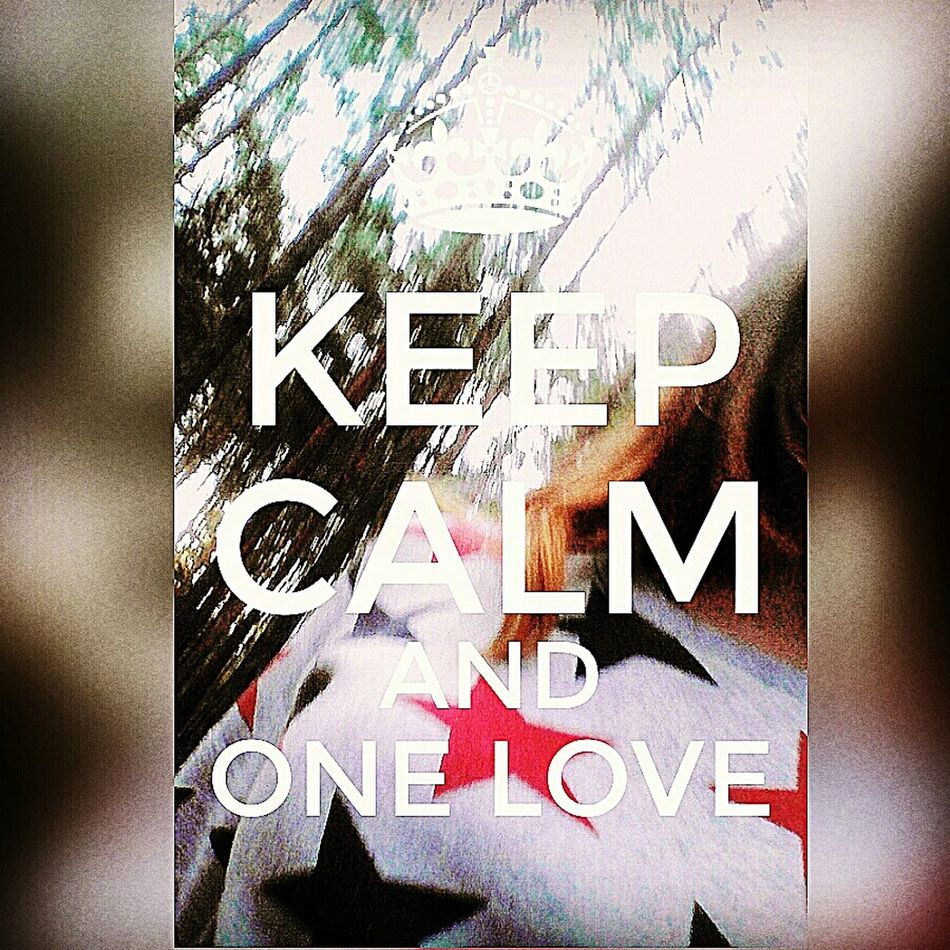 Ceep Calm And ❤ One Love 🌗☝🏼️♊️🌍