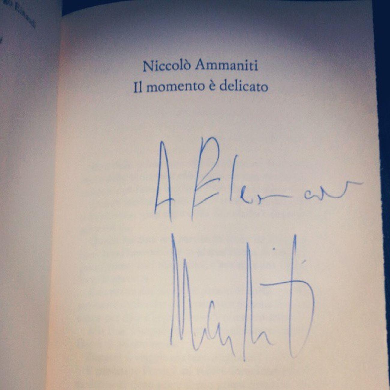 Ilmomentoèdelicato Ammaniti Autografo Medimex2014
