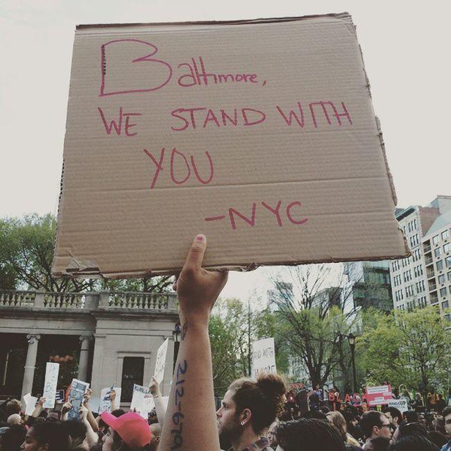 Baltimore , we stand with you- NYC Justiceforfreddiegray Nyc2baltimore BlackLivesMatter BaltimoreUprising StopPoliceBrutality