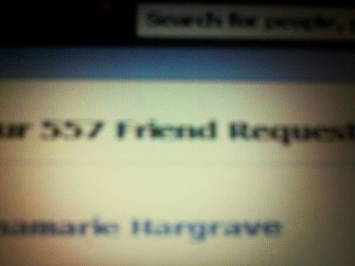 Added 18 ppl on facebook n still have over 550 friend request