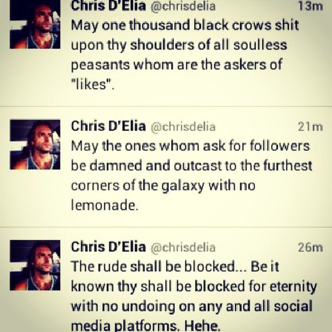 Let thus be a warning to thy spammers....... Chrisdelia Twitter Funny Spammers