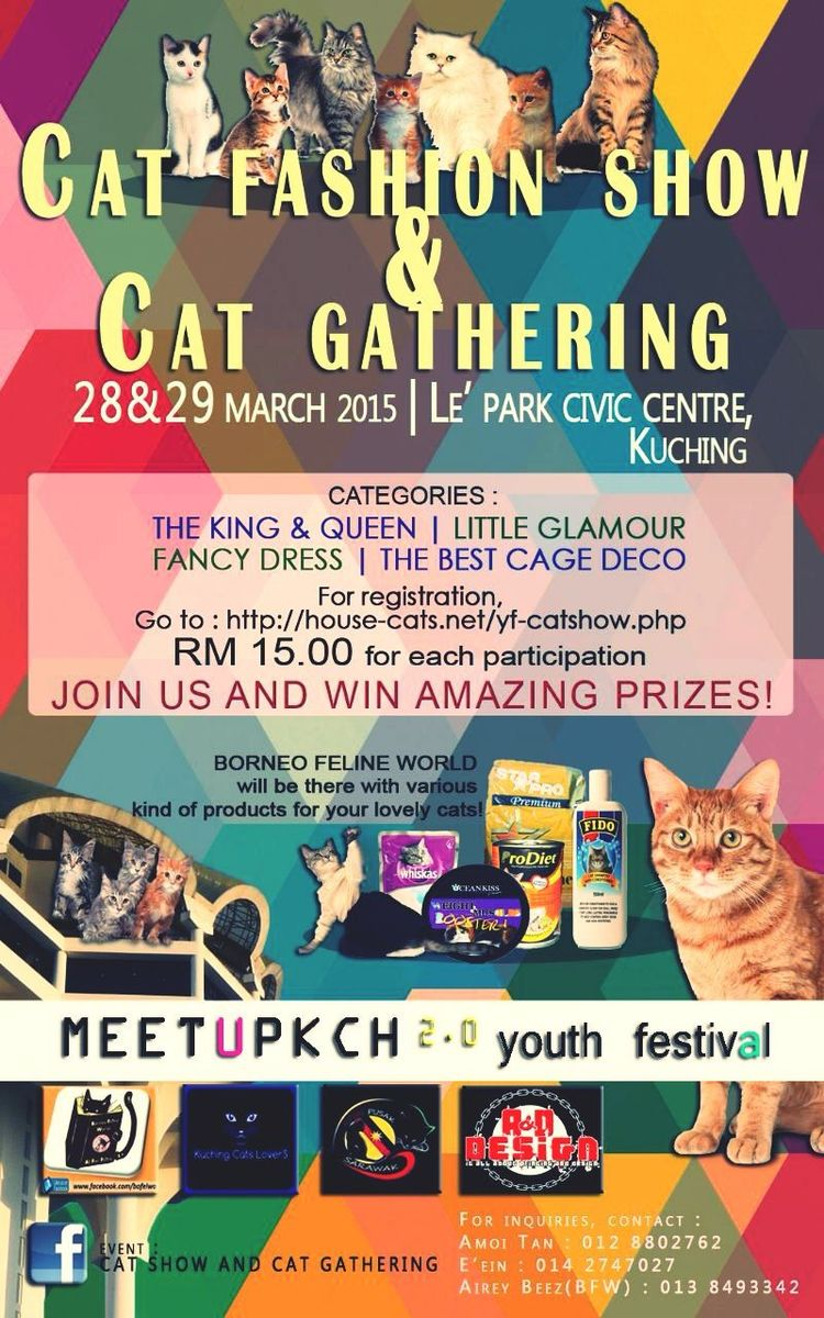 Kuchingcatslovers Cat Lovers Catlovers Kuching Cats Lovers jom guys.. Join us.,, cat show and cat gathering on 28/03/15-29/03/15 Cat Show Cat Gathering Cats Cat