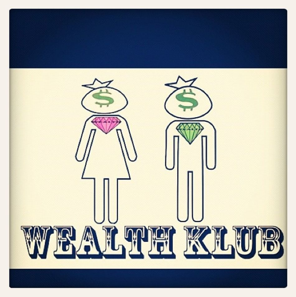 """#WealthKlub #Jointhemovement Download """"Dreams Of Wealth"""" On Datpiff.com"""