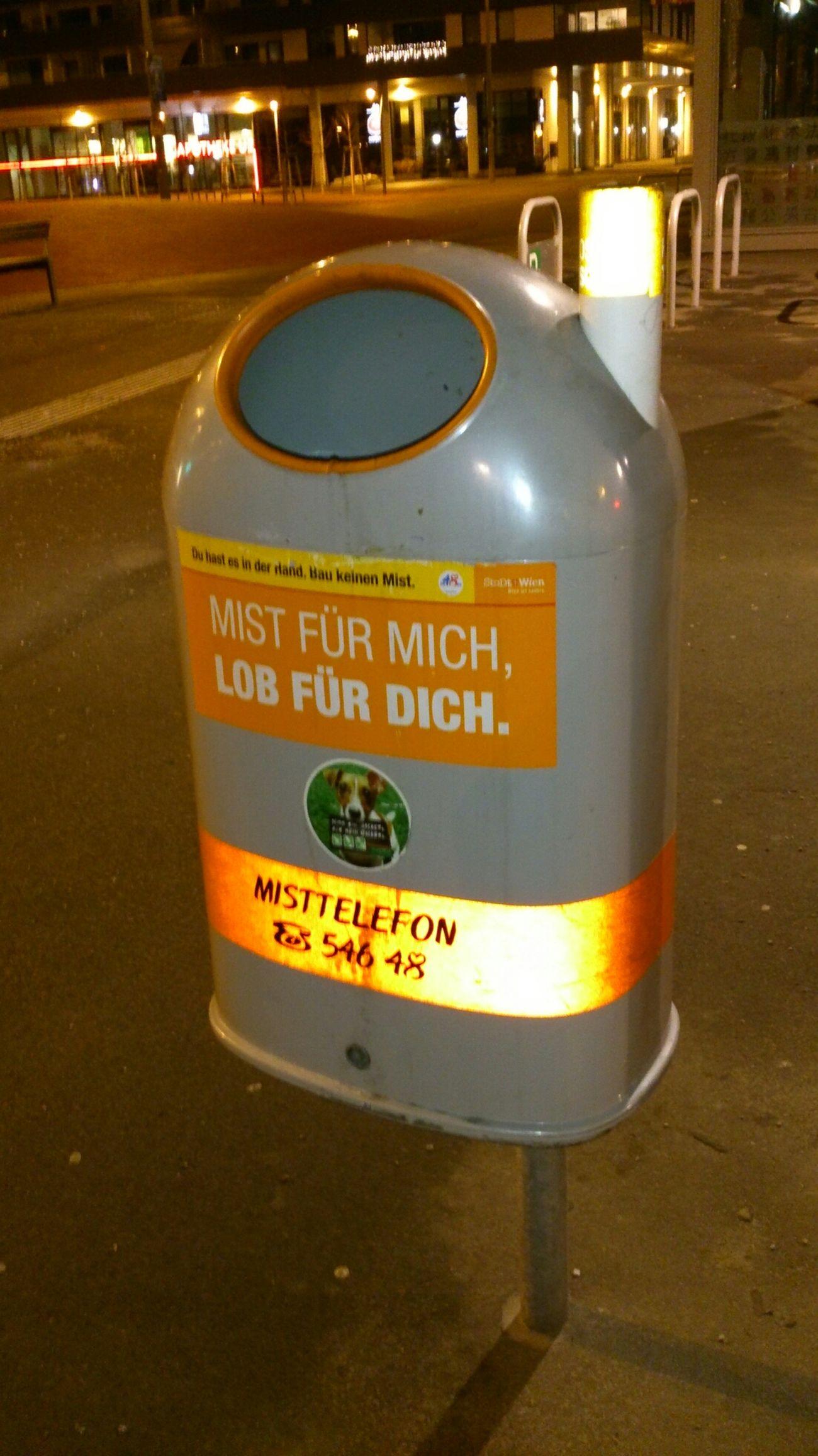 Mülleimer Der Stadt Wien Mülleimer Sprüche MIST FÜR MICH, LOB FÜR DICH. Visual Statements