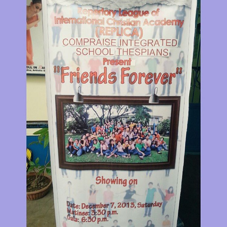 FRIENDS FOREVER :)) (The date might change but woot) Replica  Play Wooh Promote ICA School Mehehe