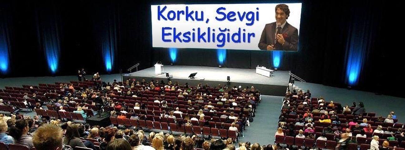 Korku, sevgi eksikliğidir. Ali Gülkanat www.aligulkanat.com.tr Ali Gülkanat Milletvekili Chp Kişisel Gelişim Egitim