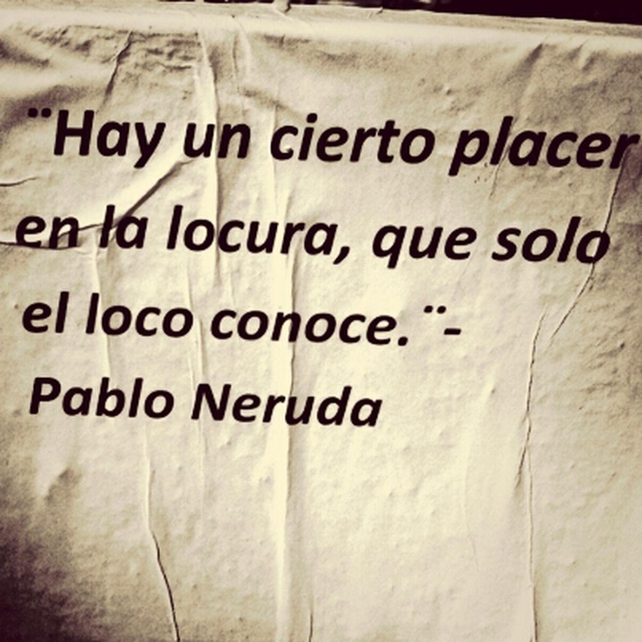 Pablo Neruda Neruda Frases Escritores